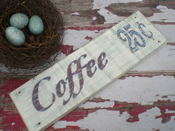 Coffee sign, Cafe Sign, Farmhouse Decor, Repurposed Old Wood, Reclaimed Wood, Painted wood sign, Kitchen Art, Housewarming Gift
