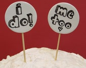 ON HOLD - Ceramic Wedding Cake Topper - I Do, Me too