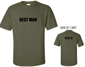 CUSTOM BEST MAN shirt - Groom, Groomsman, Usher, Bridal Party T-Shirt, - Many Colors
