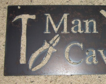 Man Cave-Metal Art-Man Art-Shop Sign-Garage Art-Wall decor