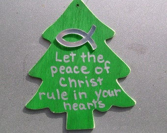 SALE - The Peace of Christ Christmas Ornament - Christian/Inspirational