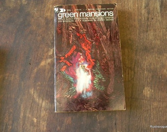 Green Mansions, Vintage Book by W. H. Hudson Copyright 1916, 1943