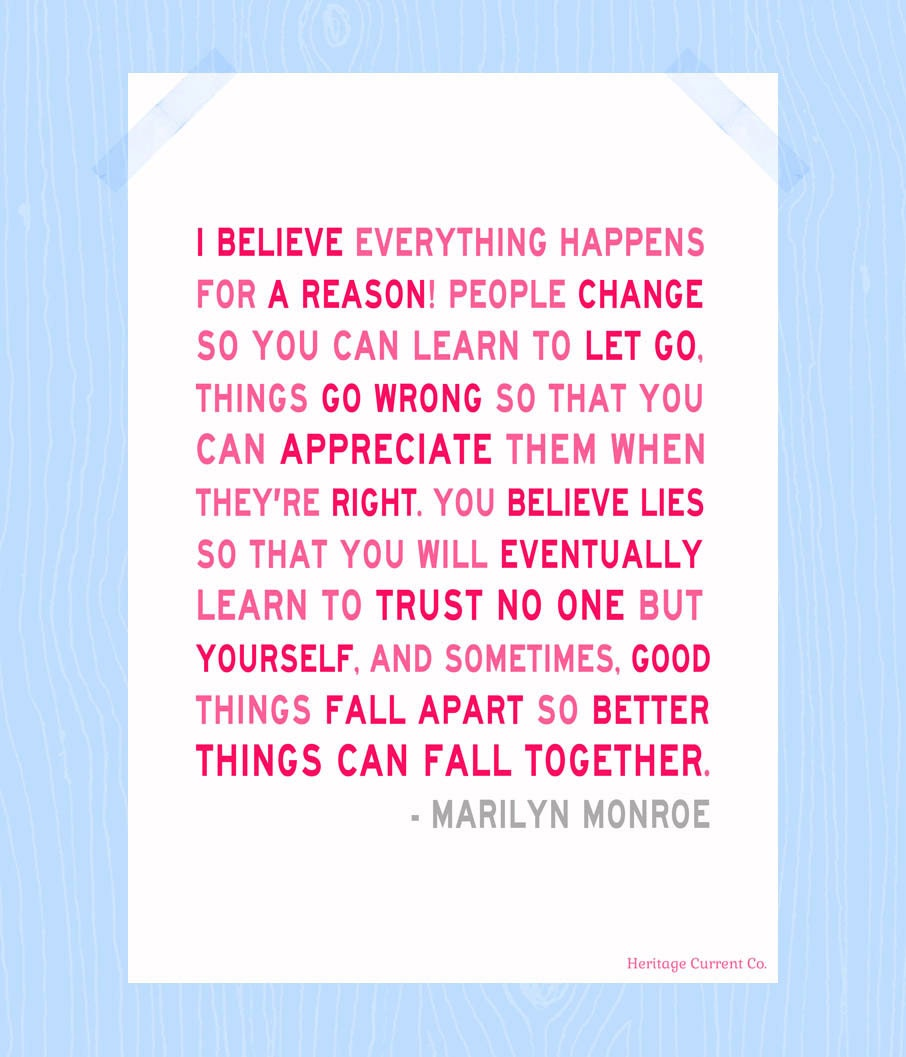 Things Happen For A Reason Quotes: Everything Happens For A Reason Quote Print By
