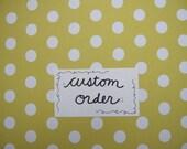 Custom Reserved Listing for dcampbell28