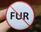 Anti-Fur Vegan Animal Rights Button Badge Magnet