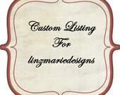 Custom Order for LInzmariedesigns