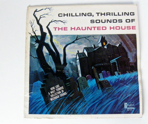 vintage Chilling Thrilling Sounds of The Haunted House Disney Record - 1964