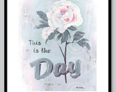 This is the Day - retro sign art print in pale blues