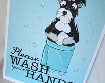 Wash Your Hands Schnauzer - 8x10 Eco-friendly Print