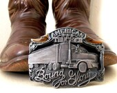 Bound For Glory -- Vintage American Trucker belt buckle -- perfect for the Asphalt Cowboy