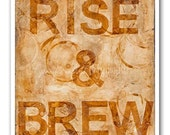 Coffee Art 8x10 print - Rise and Brew