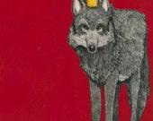 Big Bad Wolf King- Medium Print 5x7