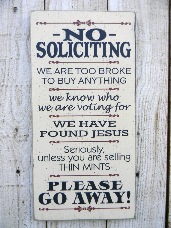 "No Soliciting  sign we are too broke to buy anything 9"" x 18"" front door entryway wood sign, funny humorous welcome sign, thin mints sign"