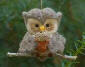 Needle Felted Owl Ornament - Holding Felted Acorn