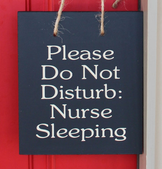 Please Do Not Disturb Nurse Sleeping Wood Sign Beige Vinyl