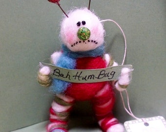 Bah Hum Bug Felted Wool Ornament