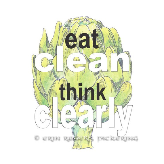 Clean Kitchen Quotes: Eat Clean Think Clearly Kitchen Quote Art Print By Eringopaint