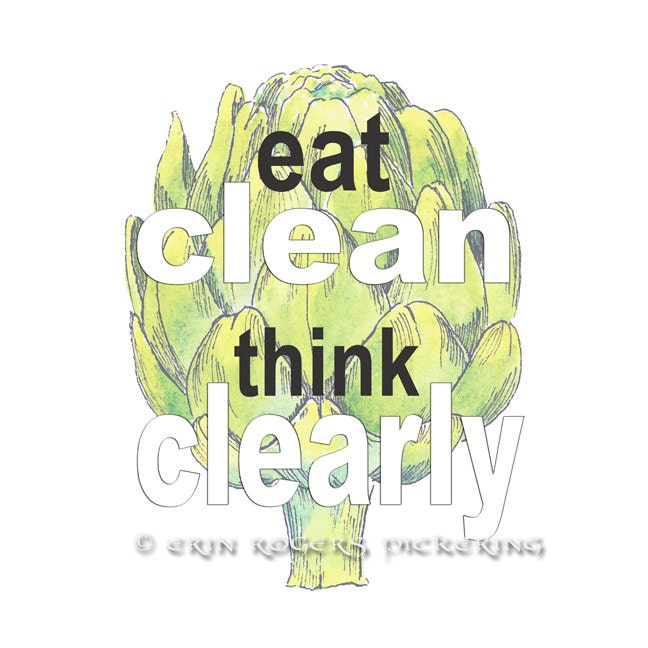 Clean Kitchen Quotes: Eat Clean Think Clearly Kitchen Quote Art Print 8x10