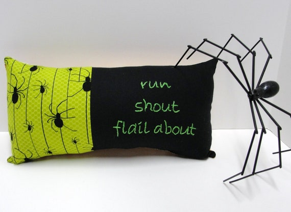 "RESERVED for Angela -Hand embroidered spider pillow for Halloween in black and green ""run shout flail about"", Ready to ship"