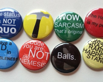 Dr Horrible Button quote set of 8 1 inch