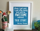 Awesome Typography Print, Awesome quote, Inspirational Print, Barney Stinson quote, 8 x 10 size print