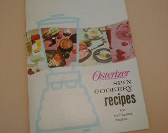 Vintage Retro 1966 Osterizer Blender Spin Cookery Recipe Instruction Booklet for Two Speed Models