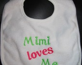 Embroidered Bib for Baby-Mimi Loves Me- White with colored font