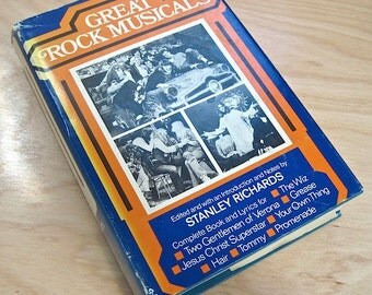 Great Rock Musicals  edited by Stanley Richards  1979   Great pictures!