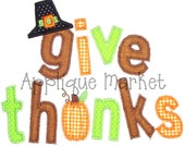 Machine Embroidery Design Applique Give Thanks INSTANT DOWNLOAD