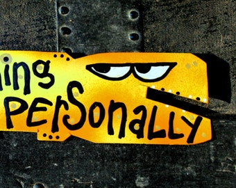 Favorite Quote Magnets: Don't Take Anything Personally, No. 2 of Four Agreements