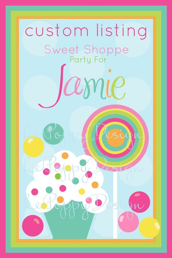 Reserved For Jamie - Sweet Shop - Custom Party Package