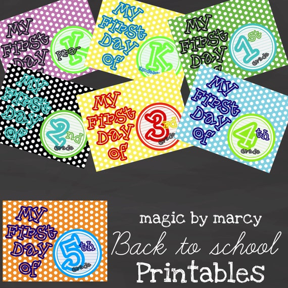 Instant Download Back to school printable signs for the first day of school Pre-K through 5th