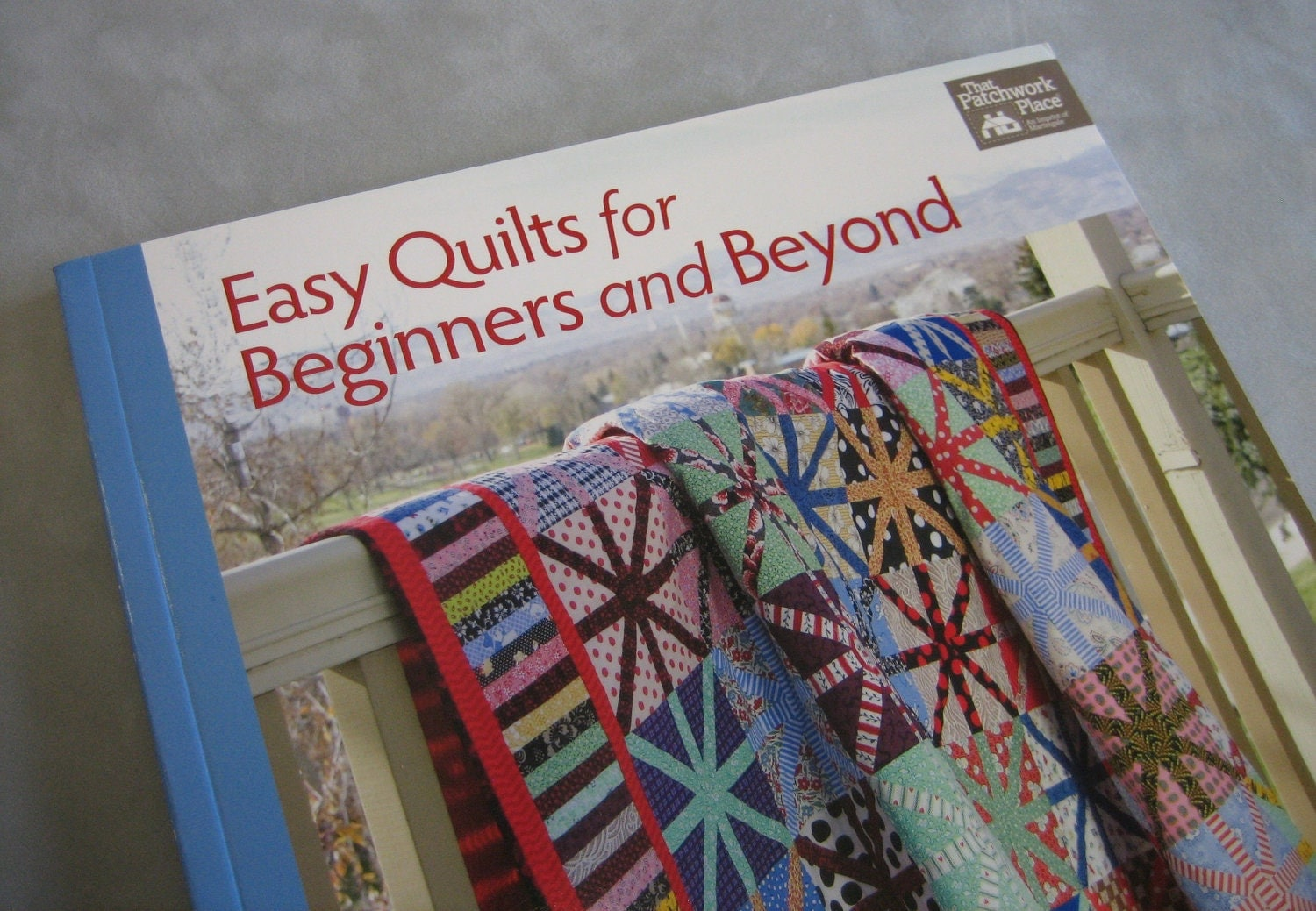 Easy Quilts For Beginners And Beyond 14 Quilt Patterns