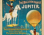 "Antique Circus Poster ""Jupiter the Balloon Horse"" Vintage Americana Carnival Print - Victorian Steampunk Art - Hot Air Balloon - Horse Art"