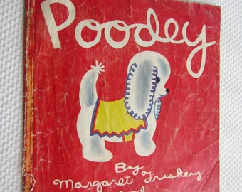 Vintage 1945 Poodey by Margaret Friskey and Katherine Evans