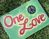 One Love Wood Sign - Hand Painted - Unique