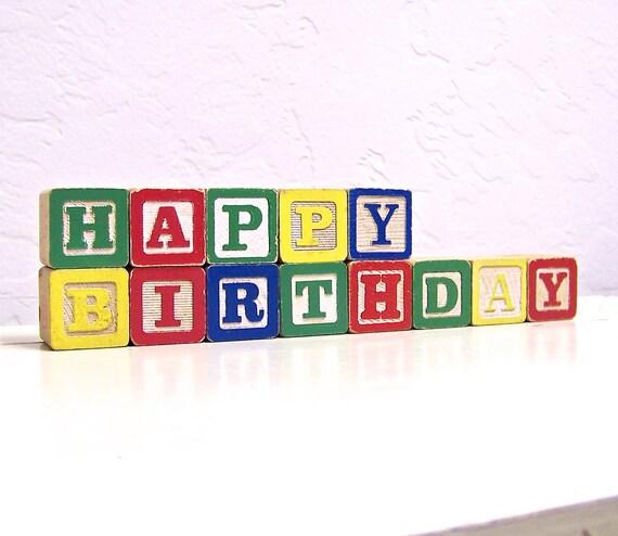 happy birthday - vintage wooden letter blocks