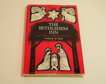 The Bethlehem Inn And Other Christmas Stories Frederick M. Meek Vintage Book