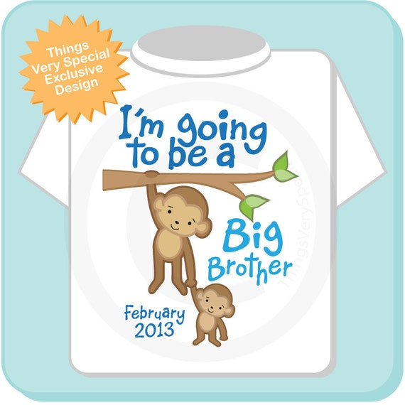 I'm Going to Be A Big Brother Shirt, Big Brother Onesie, with Due Date, Monkey Shirt 07122012a