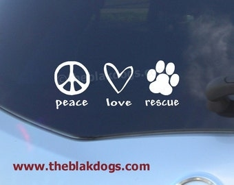 Peace Love Rescue - Vinyl Sticker Car Decal
