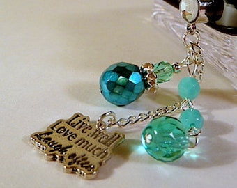 Cell phone charm, dust plug charm, live well, love much, laugh often, hand made, bling, beaded cell phone dangle, iphone, android
