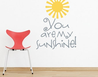 YOU are my SUNSHINE Vinyl Lettering by Decomod Walls