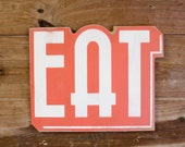 EAT Vintage Inspired Wood Sign Black White SHOW SAMPLE Wholesale Price