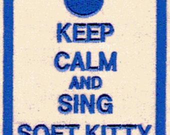 SOFT KITTY keep calm, Big Bang Theory, embroidery design file