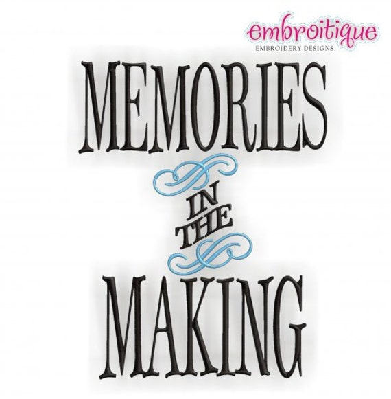 Memories in the Making- Instant Email Delivery Download Machine embroidery design