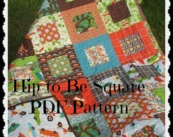 PATTERN Hip to Be Square Lap or Baby Quilt...uses one layer cake-- PDF Version