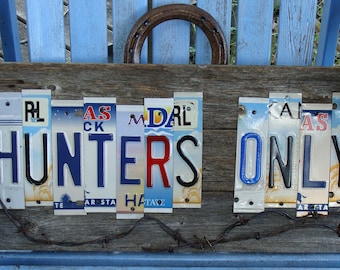 Hunters Only License Plate Hand Painted Wood Fence Panel Sign
