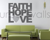 Vinyl Wall Decal Sticker Art, Faith Hope & Love