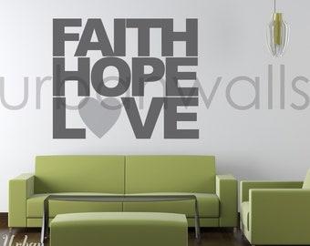 Vinyl Wall Decal Sticker Art, Faith Hope & Love