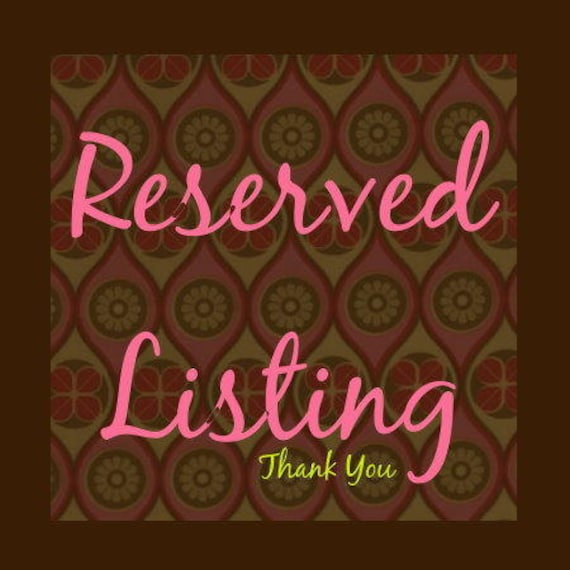 Reserved Listing for linda tong